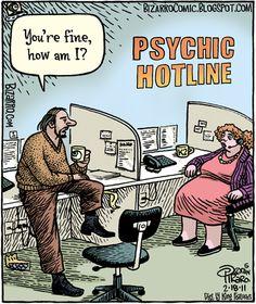 Skewed Skepticism: Bizarro Piraro: A Conversation with Dan Piraro Funny Puns, Funny Art, Haha Funny, Funny Cartoons, Bizarro Comic, Am I Psychic, Psychic Hotline, Library Humor, Funny Cartoon Pictures