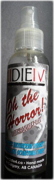 Bathroom Spray - Oh the Horror! | IIDIEIV - Lotions, Potions and Curiosities
