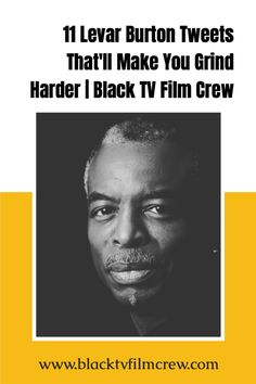People wanna know what it takes to make it. Levar Burton's secret? Never letting up and more... African American Writers, Books By Black Authors, Build A Resume, Ncis New, Black Tv, Nasa Astronauts, Reading Rainbow, Film Industry, On Set