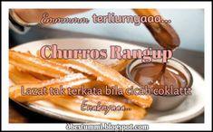 churros ni sesuai untuk kanak-kanak, kurang manis dan rangup walau tak cicah coklat tetap sedap dimakan