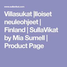 Villasukat  Iloiset neuleohjeet   Finland   SullaVikat by Mia Sumell   Product Page