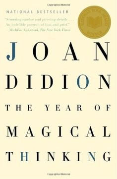 The Year of Magical Thinking: Joan Didion: 9781400078431: Amazon.com: Books