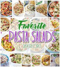 Easy Pasta Salads Recipes - The BEST Yummy Barbecue Side Dishes, Potluck Favorites and Summer Dinner Party Crowd Pleasers