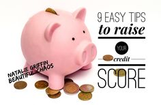 9 easy ways to raise your credit score