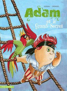 Adam et le Grand Secret - Ulule