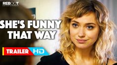 She's Funny That Way Official Trailer #1 (May 1, 2015) - Directed by Peter Bogdanovich. Stars: Louise Stratten, Jennifer Aniston, Imogen Poots, Owen Wilson, Rhys Ifans, Will Forte, and more. A comedy drama. A screwball comedy about a married film and Broadway director who falls for a prostitute-turned actress.
