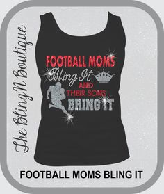 Football Moms Bling It and Their Sons Bring by TheBlingNBoutique, $27.99