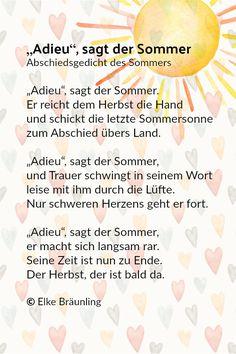 """""""Adieu"""", sagt der Sommer """"Adieu"""", sagt der Sommer. Er reicht dem Herbst die Hand und schickt die letzte Sommersonne zum Abschied übers Land. """"Adieu"""", sagt der Sommer, und Trauer schwingt in seinem …"""