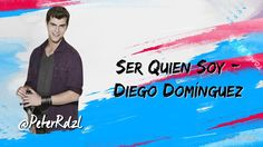 Violetta 3 - Ser Quien Soy - Diego Domínguez - Letra - HQ