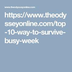 https://www.theodysseyonline.com/top-10-way-to-survive-busy-week
