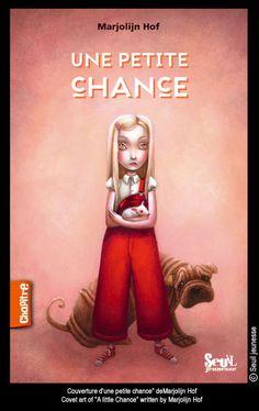 """Benjamin Lacombe - Cover-art of """"Une Petite Chance"""" by Marjolijn Hof"""