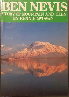 Ben Nevis: Story of mountain and glen; Rennie McOwan