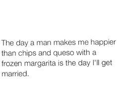 Or chips and guac.