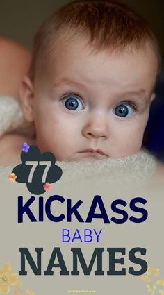 77 Kickass Baby #Names For Girls And Boys With Meanings : MomJunction brings to you its collection of unique, crazy, and hardcore kickass baby names. But do be careful. Your kiddo might just have a great fan following!