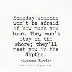 Someday Someone Won't Be Afraid of How