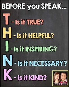 I already have this (or one similar) posted.but I love the idea behind this, especially for teaching my students about the impact of their words (or in today's tech world, the impact of their posts!) FREEBIE ALERT - Think Before you Speak Poster! Think Poster, 1st Grade Activities, Notes To Parents, Think Before You Speak, Teacher Boards, School Tool, High School Classroom, Speech Language Therapy, Inspirational Posters