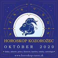 Presný mesačný Horoskop - Október 2020 pre znamenie zverokruhu Kozorožec. Bude október pre Kozorožca úspešným mesiacom? Aký je Horoskop Október 2020 Kozorožec, alebo pre iné znamenia zverokruhu? Prečítajte si, čo si Horoskop a osud pripravili pre znamenie Kozorožec počas mesiaca Október 2020 v otázkach zdravia, lásky, vzťahov, práce, peňazí, kariéry, rodiny alebo priateľstva ... Kompletný mesačný Horoskop. #KozorozecOktober2020 #HoroskopOktober2020 #MesacnyHoroskop October Horoscope, Cancer Horoscope, Zodiac Capricorn, Tarot, Astrology Predictions, Zodiac Signs, Destiny, Astrology