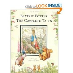 Beatrix Potter, The Complete Tales. Absolutely gorgeous, captivating, and all in a single beautiful volume. <3 Classic. A family book for the ages.