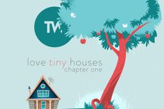 READ IT! Love Tiny Houses – Chapter One #blog #guelph #twdifference #realestate