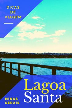 Dicas sobre o que fazer em Lagoa Santa - MG Brasil Travel, Movie Posters, Movies, Water Pond, Travel Tourism, Travel Tips, Traveling, 2016 Movies, Film Poster