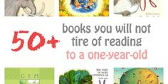 Books You Will Not Tire of Reading to a One-Year-Old