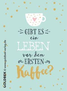 Postkarten - Kaffee. Gibt es ein Leben vor dem ersten Kaffee. Mehr