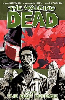 The Walking Dead, Vol. 5: The Best Defense By: Robert Kirkman, Charlie Adlard, Cliff Rathburn.