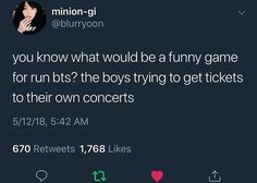They have to use it to get into tye venue to preform umm yes please for any kpop gtoups please Namjoon, Seokjin, Taehyung, K Pop, Bts Love, Bts Texts, Army Love, Run Bts, Get Tickets