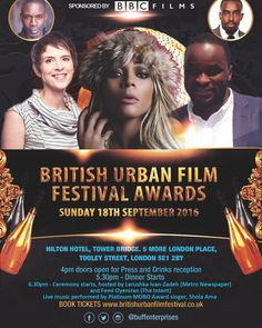 NEWS ALERT It's official!! @sholaama headlines @buffawards with presenters @femioyeniran & @larushka_iz 4pm doors open tomorrow! Black tie affair! Congrats to all the nominees!  #BeApartOfIt #BUFF2016 #BUFFNESS #FilmFest #MetroNumber1 #LondonFilms #BBCFilms #LondonFilmFest #AwardCeremony #FilmProgramme #ShortFilms #FeatureFilms #Actors #Actresses #Directors #Producers #HiltonHotel #Filmmakers #Filmmaking #MakingPeopleCare #PR #Marketing #JCPR #BUFFNESSAWAITS