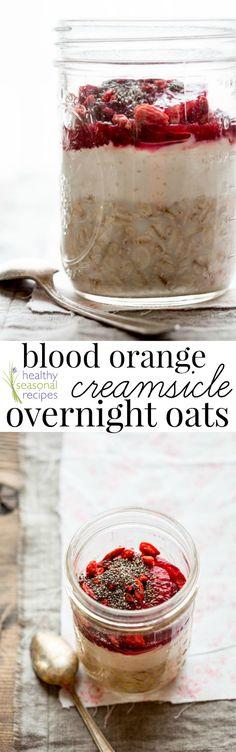 Blood Orange Creamsicle Overnight Oats with Goji Berries | Healthy Seasonal Recipes