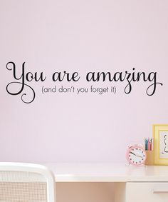 YES! :: 'You Are Amazing' Wall Decal