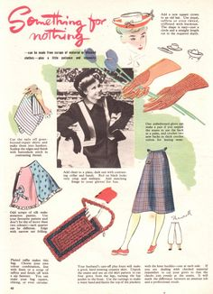 World War II, Britain.  Make do and mend was the order of the day.  It was quite amazing what women could do with old clothes, too.  A page from Everywoman magazine, July 1942.