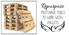 Pallets are an abundant and often free resource for DIYers. Here is a list of the must have tools to work with pallets. Now, go forth, and build something!