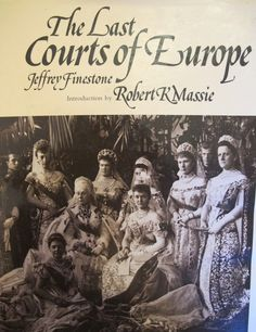Russian court 1900, The last courts of Europe