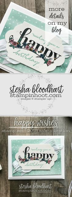 Happy Wishes, Level 2 Sale-a-Bration Stamp Set, Free with a $100 Purchase. Card Created by Stesha Bloodhart, Stampin' Hoot! For the TGIFC Sale-a-Bration Inspiration Challenge. #tgifc147 #steshabloodhart #stampinhoot