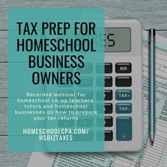 Webinar for homeschool co-op teachers, tutors, CC directors and business owners on how to prepare your 2018 tax returns. Tax Preparation, Learning Styles, Business Class, Business Management, Teacher Pay Teachers, Homeschool, Dave Ramsey, Law, Free