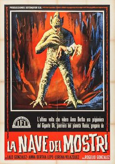 The Ship of Monsters (Italy) Sci Fi Horror Movies, Classic Horror Movies, Horror Movie Posters, Teenage Werewolf, Horror Font, Zombie Walk, Famous Monsters, Fantasy Movies, Pulp Art