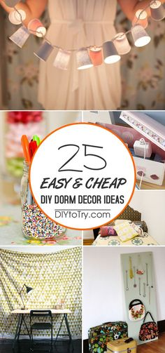 25 cheap and easy DIY projects that will help you turn a dorm room into a space that feels like home. #DIYHomeDecorDorm