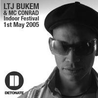 LTJ Bukem and MC Conrad Live at Detonate Indoor Festival 2005 by DetonateUK on SoundCloud