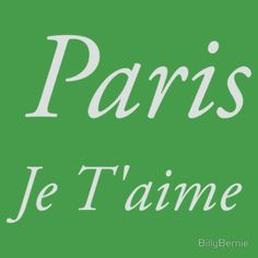 Paris, je t'aime - Cities and Countries Collection by Billy Bernie