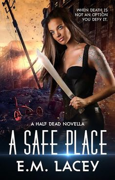 A Safe Place by E.M. Lacey Esperanza Morrison, her young children Hope and Joshua, and their pit bull Sugar are moving through a post-apocalyptic urban landscape, dodging Reborns—infected, half-dead victims of a deliberately created epidemic called the Morpheus Strain. The small family is at great risk: Mrs. Morrison's ...
