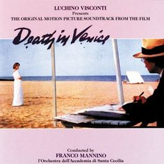 Luchino Visconti Presents The Original Motion Picture Soundtrack From The Film Death In Venice