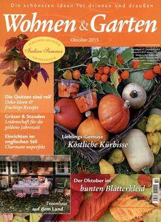 Köstliche Kürbisse & der Oktober im bunten Blätterkleid. Gefunden in Wohnen & Garten Nr. 10/2015