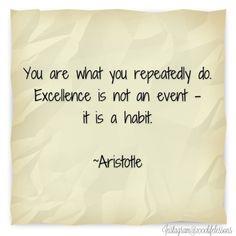 Excellence. #quotes #lifelessons #discipline #habit
