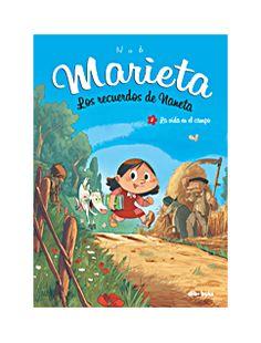 MARIETA. LOS RECUERDOS DE NANETA 1. La vida en el campo | Dibbuks