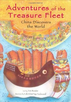 Adventures of the Treasure Fleet: China Discovers the World by Ann Martin Bowler http://smile.amazon.com/dp/0804836736/ref=cm_sw_r_pi_dp_ubuswb0XEBKCK