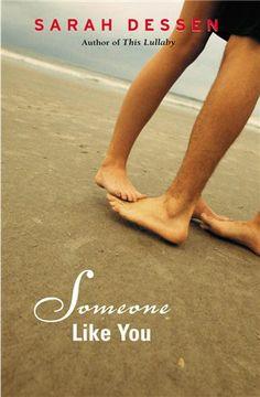 Someone Like You -- Sarah Dessen