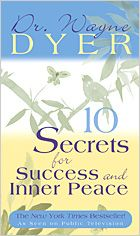 Books and Products - Dr. Wayne Dyer  10 secrets for success and Inner Peace