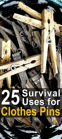 25 Survival Uses for Clothes Pins   Use Hacks for Clothes Pins   Clever Clothes Pin Ideas   How to Use Clothes Pins for Survival