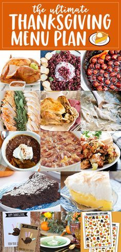 The ultimate Thanksgiving meal plan - everything you need, from appetizers to dessert, for a fantastic Thanksgiving meal!